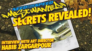 NEED FOR SPEED MOST WANTED SECRETS REVEALED! ( HABIB ZARGARPOUR INTERVIEW )