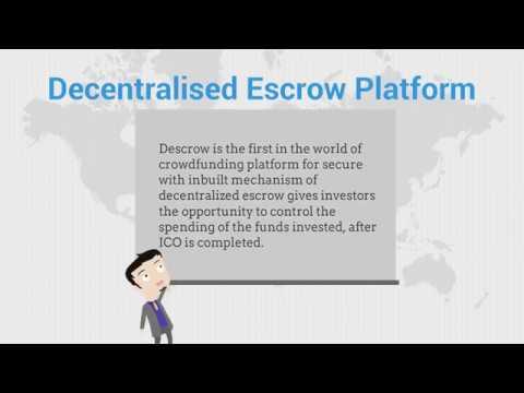 Descrow – DES ICO Decentralized Escrow Platform Blockchain