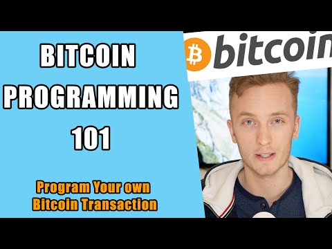 How To Code A Bitcoin Transaction - Intro To Script