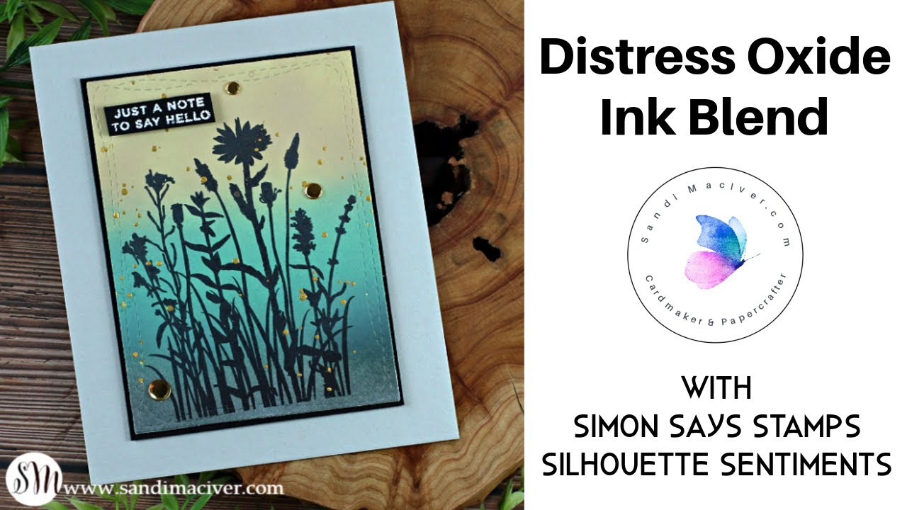 Distress Oxide Inks Blending with Simon Says Stamp Silhouette Sentiments