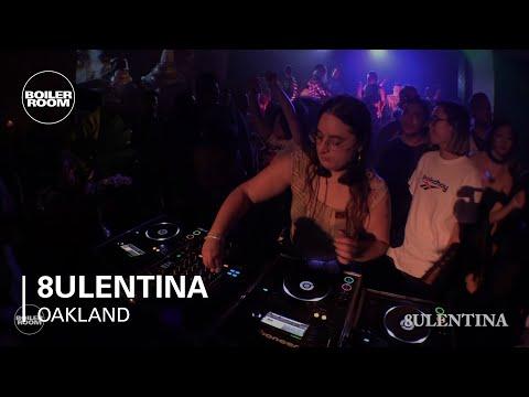 8ULENTINA Boiler Room Oakland DJ Set