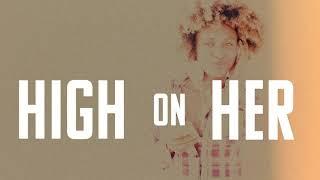Eric Burgett - High On Her (Official Lyric Video)