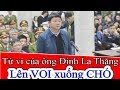 Luận Giải Lá Số Tử Vi của Ông Đinh La Thăng Ứng Với Câu Lên VOI Xuống CHÓ