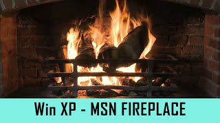 Windows XP Screensaver - MSN Fireplace - [With Fire Cracking Sound] (4K)