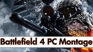 Battlefield 4 PC Montage - Instrumental Battlefield Theme