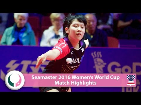 2016 Women's World Cup Highlights I Mima Ito vs Miu Hirano (1/4)