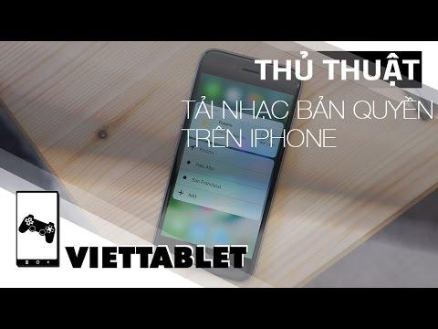 Viettablet| Cách tải nhạc có bản quyền trên IOS hoàn toàn free.