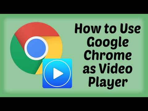 How to Use Google Chrome as Video Player - Hindi Video   Google Chrome Tips & Tricks in Hindi