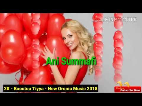 2K - Siirba Jaalala - Boontuu Tiyya - New Oromo Music 2018