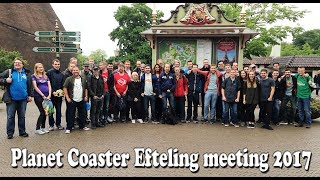 🎥 Planet Coaster Efteling meeting 2017 | incl. opening of Symbolica (vlog)