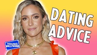 Kristin Cavallari Gives Dating Advice
