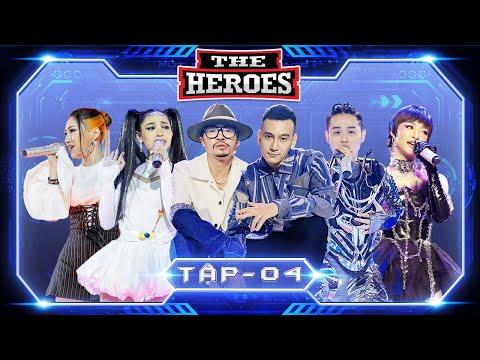 THE HEROES FULL Tập 4   Thanh Duy, Orange, Cara, Lona