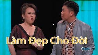 Hài - Việt Hương - Hoài Tâm - Đan Nguyên - Hương Thủy - Làm Đẹp Cho Đời