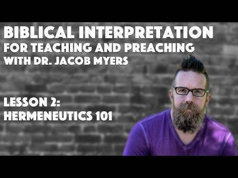 """Hermeneutics 101"" | Biblical Interpretation for Teaching and Preaching, Lesson 2"