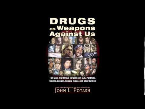 John Potash. Drugs as Weapons Against US