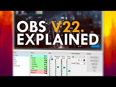 OBS Studio v22 - New Browser Source & Features Explained
