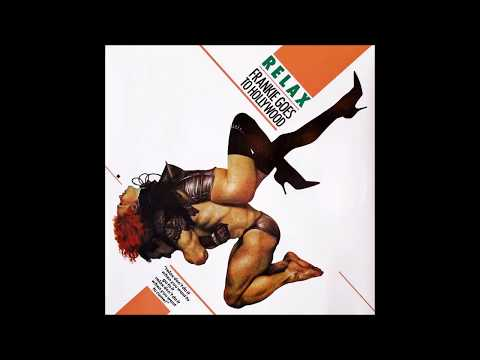 Frankie Goes To Hollywood - Relax (Original New York 12'' Mix) 32 bits Remastered. HD mp3