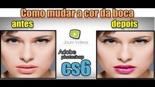 Como mudar a cor da boca Photoshop CS6 (FULL HD)