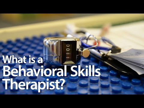What is a Behavioral Skills Therapist?
