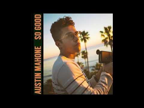 Austin Mahone • So Good Mp3