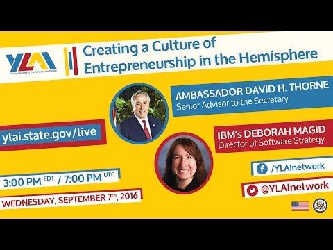 YLAI: Creating a Culture of Entrepreneurship in the Hemisphere