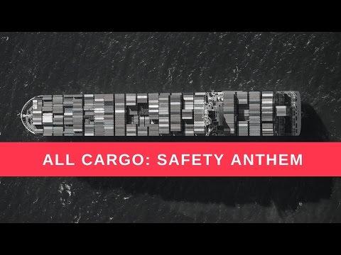 All Cargo Safety Anthem