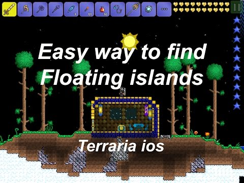 Terraria ios 1.2 | Easy way to find floating islands