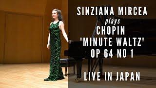 Sinziana Mircea plays Chopin Waltz op 64 no 1, live in Obihiro, Japan