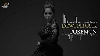 Dewi Perssik - Pokemon (Official Audio)