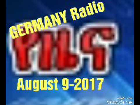 D,W Germany Radio Amharic daily News August 9-2017