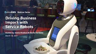 Webinar 2 - Driving Business Impact with Service Robotics