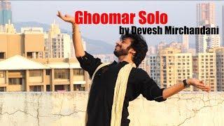 GHOOMAR (Padmavati) Solo by Devesh Mirchandani