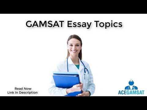 Видео Gamsat essay topics 2014