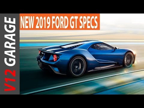 AMAZING !! 2019 Ford GT Price, Engine and Specs