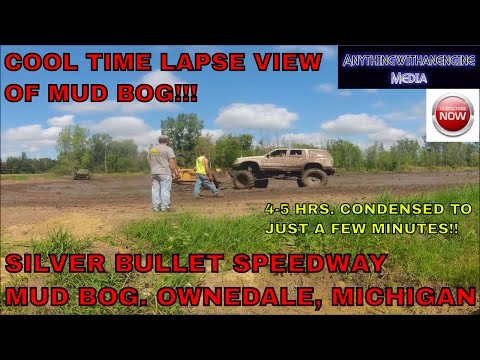TIME-LAPSE VIEW OF THE SILVER BULLET SPEEDWAY MUD BOG   8-28-16  OWENDALE, MICHIGAN