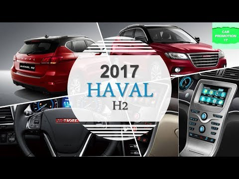 2017 Haval H2 More Specification Interior & Exterior