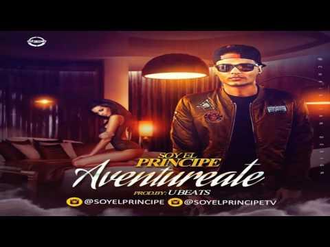 Aventureate - Soy El Principe | Audio Oficial