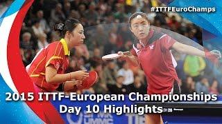 2015 ITTF European Championships Day 10 Finals Highlights