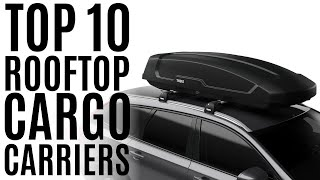 Top 10: Best Rooftop Cargo Carrier Bags of 2021 / Car Top Luggage Box / Car Roof Bag, Solid Case