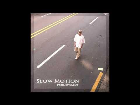 cløvd - Slow Motion