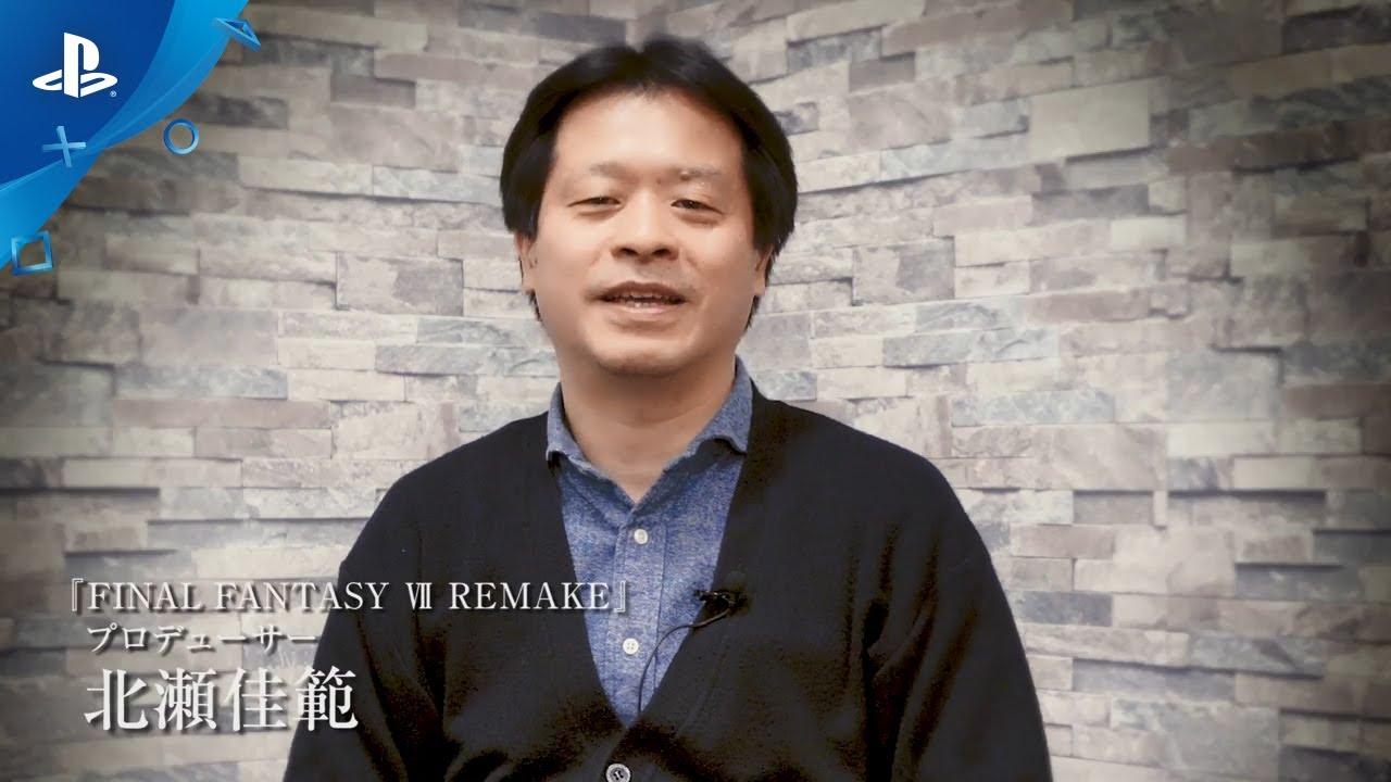 『FINAL FANTASY VII REMAKE』プロデューサーメッセージ