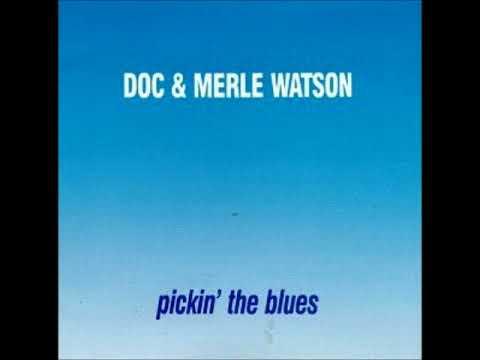 Doc & Merle Watson - Carroll County Blues