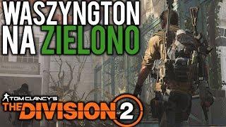 WASZYNGTON NA ZIELONO - The Division 2