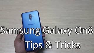 Samsung Galaxy On8 (Galaxy J8) Tips, Tricks, Hidden features