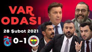 Ertem Şener ile VAR Odası - Fenerbahçe'nin Trabzonspor galibiyeti - 28 Şubat 2021 screenshot 1