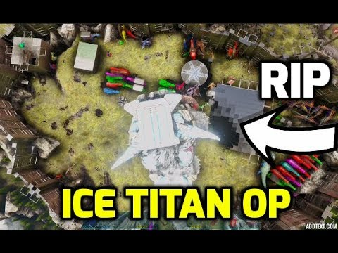 Ark: FOUNDATION WIPING MEGA TRIBE WITH ICE TITAN RAGNAROK - Official PvP Ark Survival