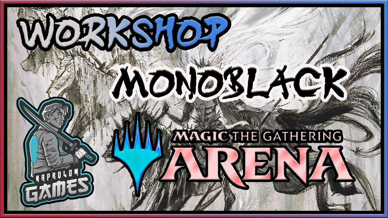 MTGA: Workshop Mono Black