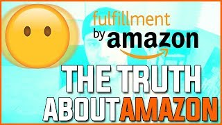 THE TRUTH ABOUT SELLING ON AMAZON FBA! ( I wish I knew this before I started it) AMAZON FAQ