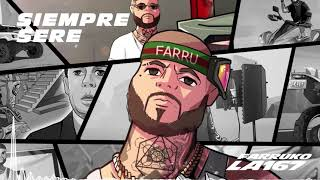 Farruko - Siempre Seré ft. Myke Towers, Tempo, Secreto El Famoso Biberón, Pacho (Audio)