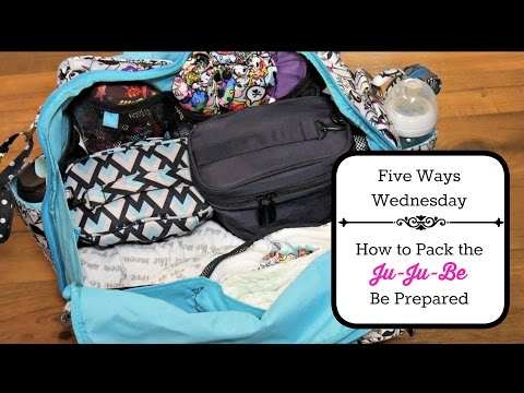 Five Ways Wednesday: How to Pack the Ju-Ju-Be Be Prepared